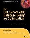 Davidson, Louis: Pro SQL Server 2005 Database Design and Optimization