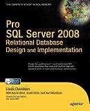 Davidson, Louis: Pro SQL Server 2008 Relational Database Design and Implementation