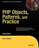 Zandstra, Matt: PHP Objects, Patterns and Practice (Expert's Voice in Open Source)