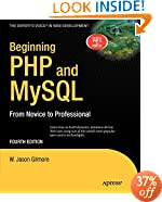 Beginning PHP and MySQL: From Novice to Professional (Expert's Voice in Web Development)