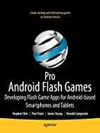 Pro Android Flash Games: Developing Flash…