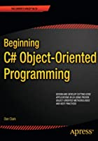 Beginning C# Object-Oriented Programming by…