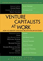 Venture Capitalists at Work: How VCs…