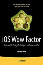 iOS Wow Factor: UX Design Techniques for…