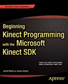 Beginning Kinect Programming with the…