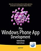 Pro Windows Phone App Development by Falafel…