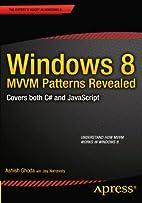 Windows 8 MVVM Patterns Revealed: covers…