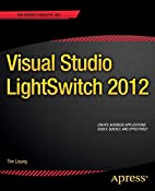 Visual Studio Lightswitch 2012 by Tim Leung