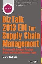 BizTalk 2013 EDI for Supply Chain…