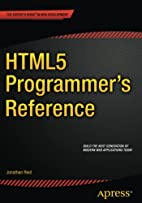 HTML5 Programmer's Reference by Jonathan…