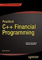 Practical C Financial Programming by Carlos…