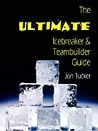The Ultimate Icebreaker and Teambuilder…