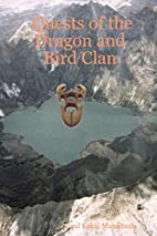 Quests of the Dragon and Bird Clan by Paul…