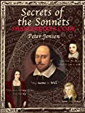 Jensen, Peter: Secrets of the Sonnets: Shakespeare's Code