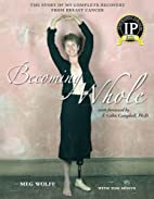 Becoming Whole by Meg Wolff
