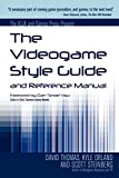 Orland, Kyle: The Videogame Style Guide and Reference Manual