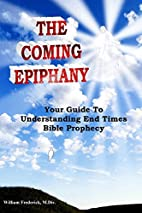 The Coming Epiphany by William Frederick