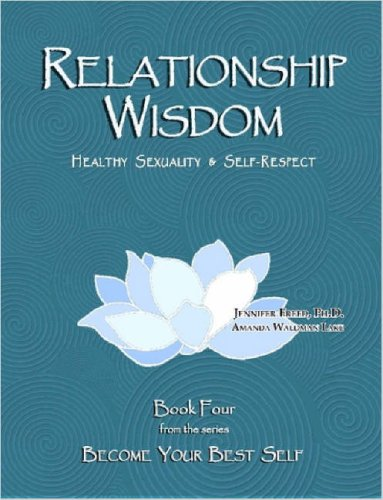 relationship-wisdom-healthy-sexuality-and-self-respect-become-your-best-self