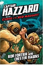 Curse of the Red Maggot by Ron Fortier