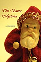 The Santa Mysteries by William S. Shaw