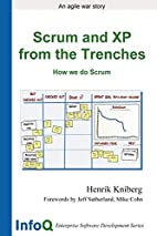 Scrum and XP from the Trenches (Enterprise…