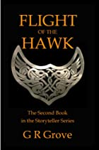 Flight of the Hawk by G. R. Grove