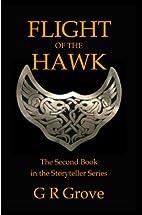 Flight of the Hawk by G. R. Grove