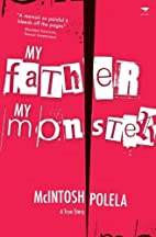 My Father, My Monster: A True Story by…
