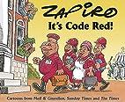 Code Red, Code Red! (Zapiro) by Zapiro