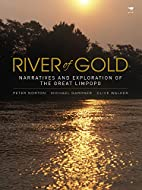 River of gold , Narrative and Exploration of…