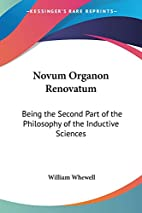 Novum Organon Renovatum: Being The Second…