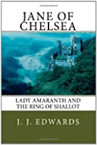 Jane of Chelsea: Lady Amaranth and the Ring…