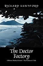 The Doctor Factory: Offshore Medical School…