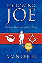 Following Joe: The Patriot Doctor and the…