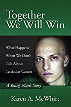Together We Will Win: What Happen's When We…