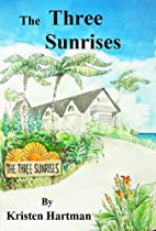 The Three Sunrises (The Island Series) by…