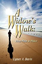 A Widow's Walk: From Pain to Peace by…