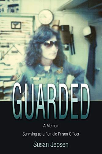 guarded-surviving-as-a-female-prison-officer-a-memoir