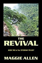 The Revival: Book Two of the Totoboan…