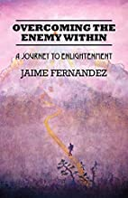 Overcoming the Enemy Within: A Journey to…