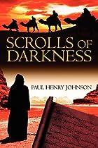 Scrolls of Darkness by Paul Johnson