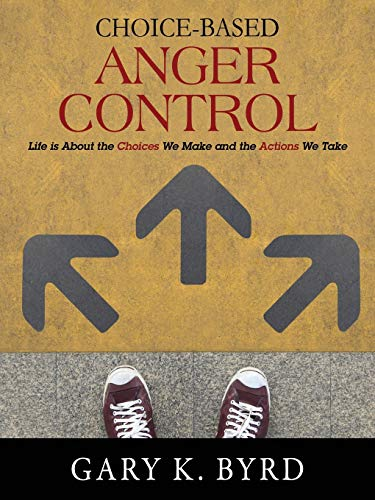 choice-based-anger-control-life-is-about-the-choices-we-make-and-the-action-we-take