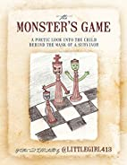 The Monster's Game: A poetic look into the…