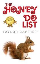 The Honey Do List by Taylor Baptist
