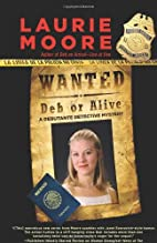 Wanted Deb or Alive (Five Star Mystery…