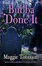 Bubba Done It (A Dreamwalker Mystery) by…