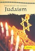 Judaism (World Beliefs & Cultures) by Sue…