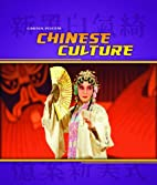 Chinese Culture (China Focus) by Charlotte…