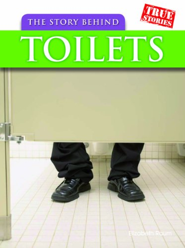 the-story-behind-toilets-true-stories