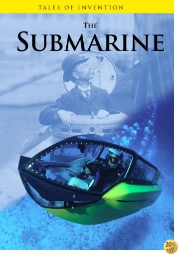 The Submarine (Tales of Invention)